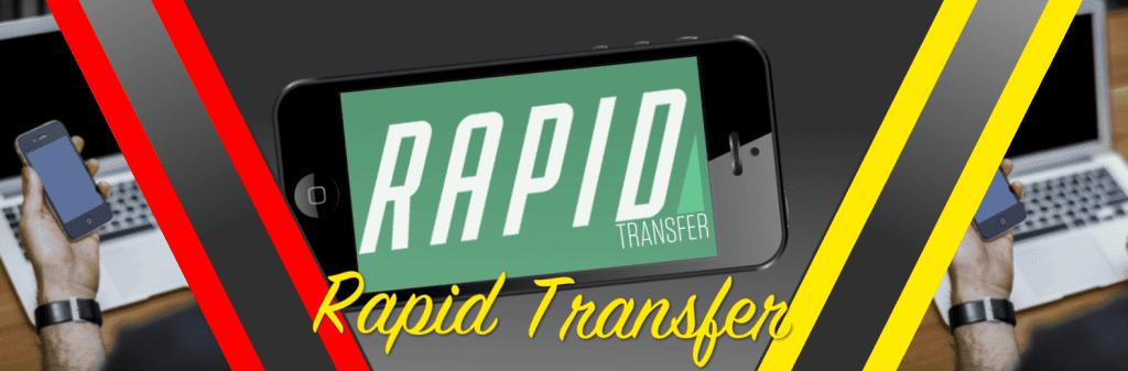 Rapid Transfer